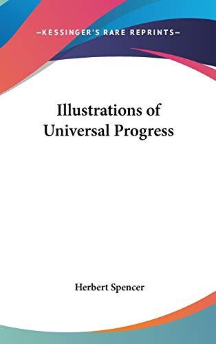 9780548035450: Illustrations of Universal Progress