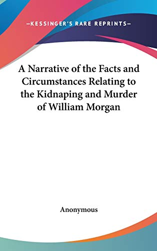 9780548036921 - ANONYMOUS: A NARRATIVE OF THE FACTS AND CIRCUMSTANC - Book