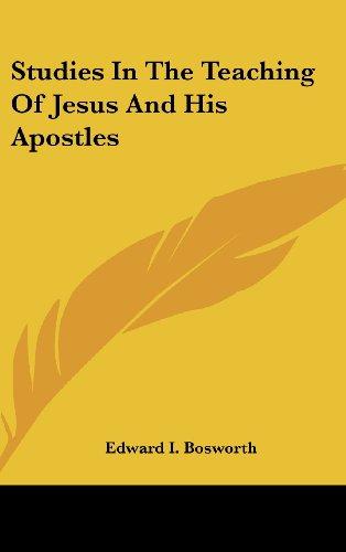 9780548041253: Studies In The Teaching Of Jesus And His Apostles