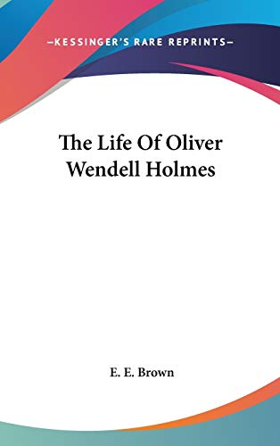 9780548041338: The Life Of Oliver Wendell Holmes