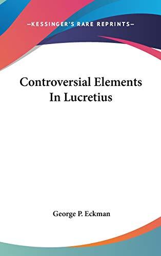 9780548042410: Controversial Elements In Lucretius