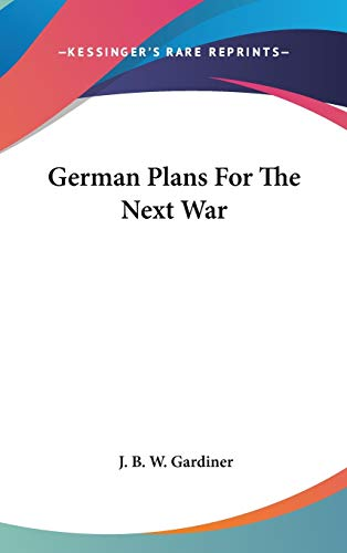9780548043264: German Plans For The Next War