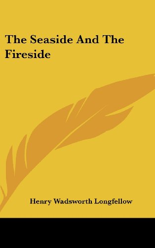 9780548045817: The Seaside And The Fireside