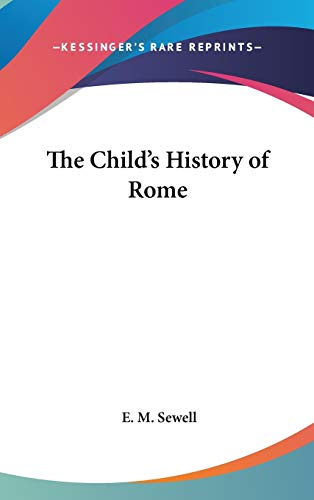 9780548047460: The Child's History of Rome