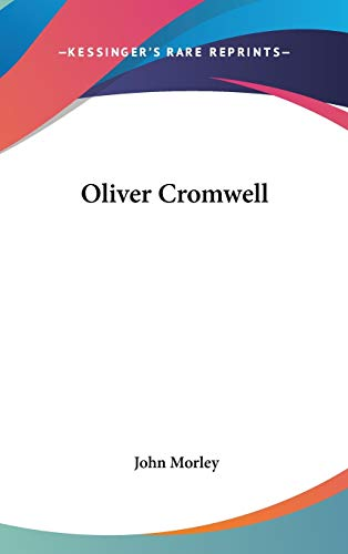 9780548049730: Oliver Cromwell