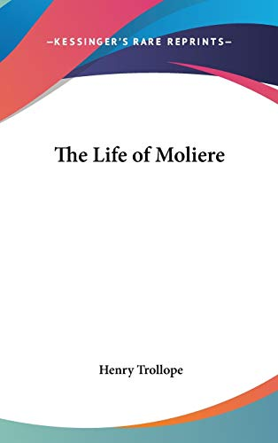 9780548049860: The Life of Moliere