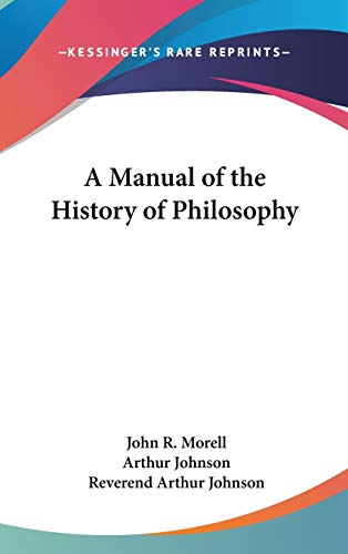 9780548051238: A Manual of the History of Philosophy