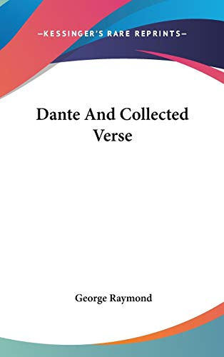 9780548051467: Dante And Collected Verse