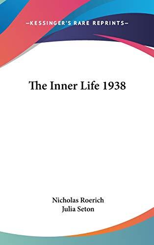 9780548054345: The Inner Life 1938