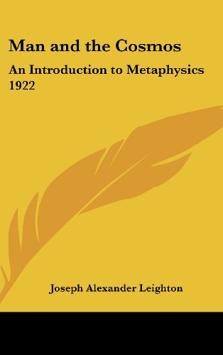 9780548055182: Man and the Cosmos: An Introduction to Metaphysics 1922