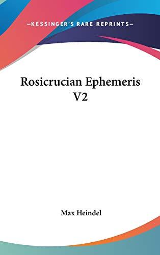 9780548056875: Rosicrucian Ephemeris V2