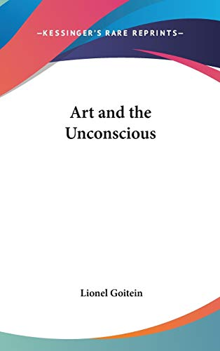 9780548057988: Art and the Unconscious