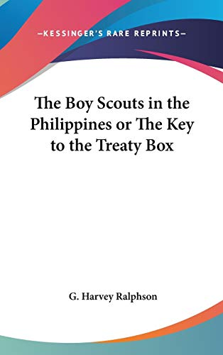 9780548058749: The Boy Scouts in the Philippines or The Key to the Treaty Box