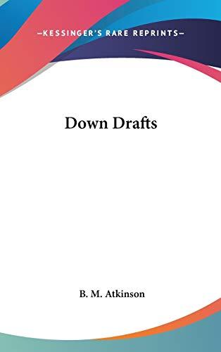 9780548060094: Down Drafts