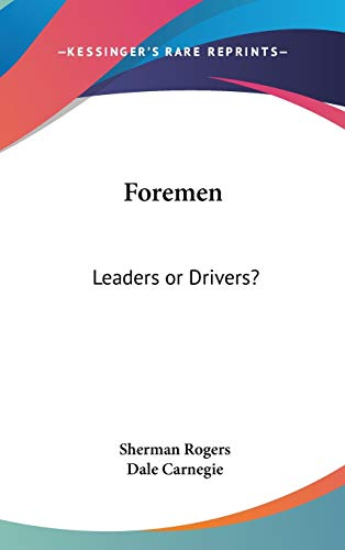 9780548060858: Foremen: Leaders or Drivers?