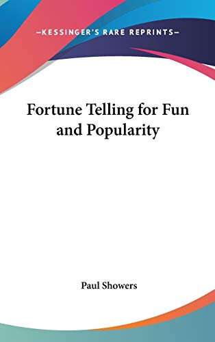 9780548060896: Fortune Telling for Fun and Popularity