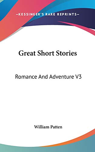 9780548061404: Great Short Stories: Romance and Adventure