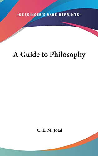 9780548061497: A Guide to Philosophy