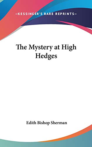 9780548064436: The Mystery at High Hedges