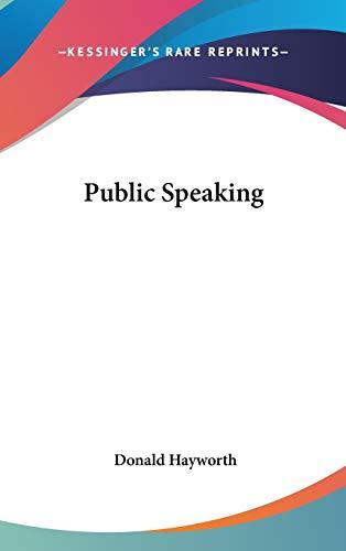 Public Speaking: Hayworth, Donald