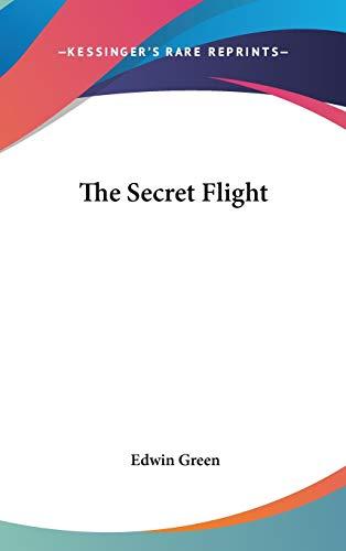 9780548066553: The Secret Flight