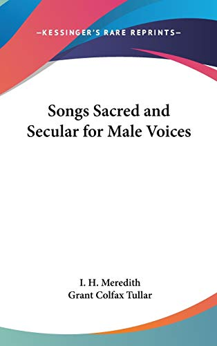 9780548067109: Songs Sacred and Secular for Male Voices