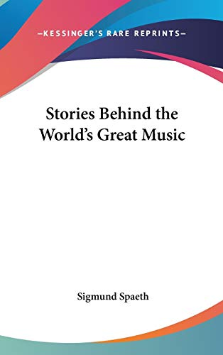 9780548067314: Stories Behind the World's Great Music