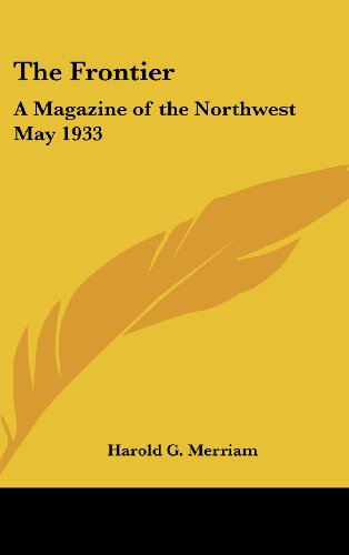 9780548069035: The Frontier: A Magazine of the Northwest May 1933