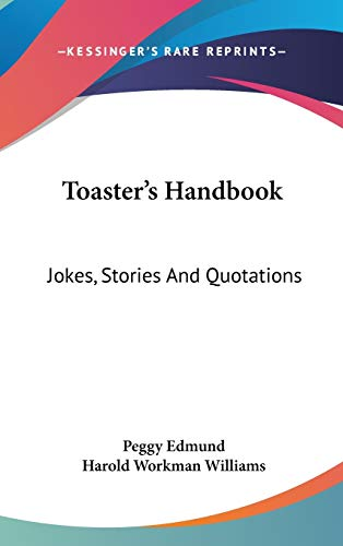 9780548072684: Toaster's Handbook: Jokes, Stories And Quotations