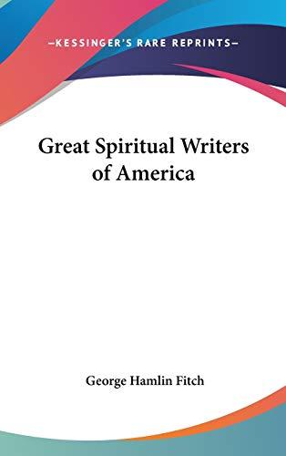 9780548074060 - George Hamlin Fitch: Great Spiritual Writers of America - Book