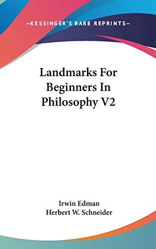 9780548074459: Landmarks For Beginners In Philosophy V2