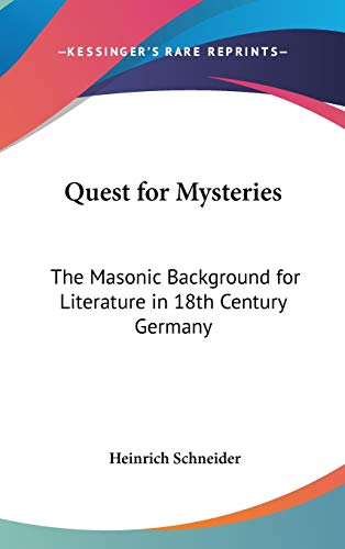 9780548075616: Quest for Mysteries: The Masonic Background for Literature in 18th Century Germany
