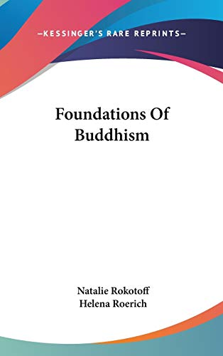 9780548077825: Foundations of Buddhism