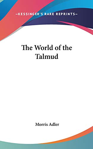 9780548080009: The World of the Talmud