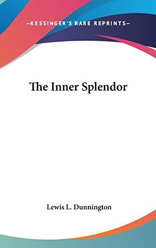 9780548083338: The Inner Splendor