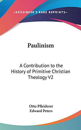 9780548085486: Paulinism: A Contribution to the History of Primitive Christian Theology V2