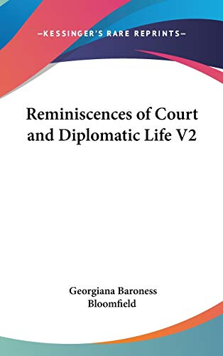9780548087848: Reminiscences of Court and Diplomatic Life V2