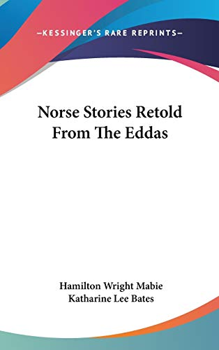 9780548088579: Norse Stories Retold From The Eddas