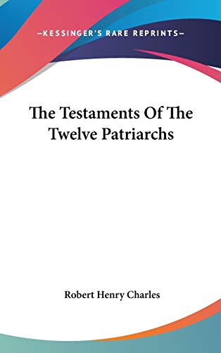 9780548089132: The Testaments of the Twelve Patriarchs