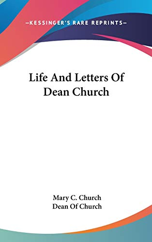 9780548090497: Life and Letters of Dean Church