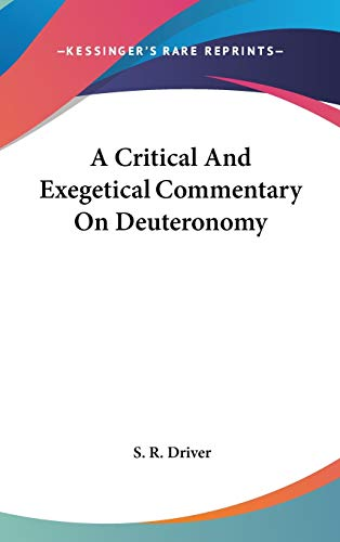 9780548093795: A Critical And Exegetical Commentary On Deuteronomy