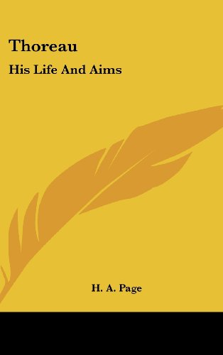 9780548096741: Thoreau: His Life And Aims