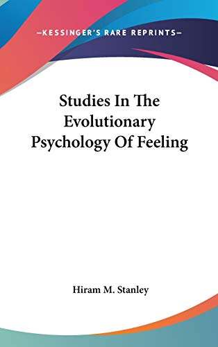 9780548096994: Studies In The Evolutionary Psychology Of Feeling