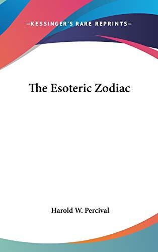 9780548098875: The Esoteric Zodiac