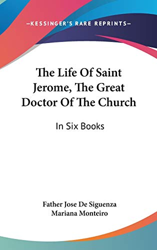 9780548104262: The Life Of Saint Jerome, The Great Doctor Of The Church: In Six Books