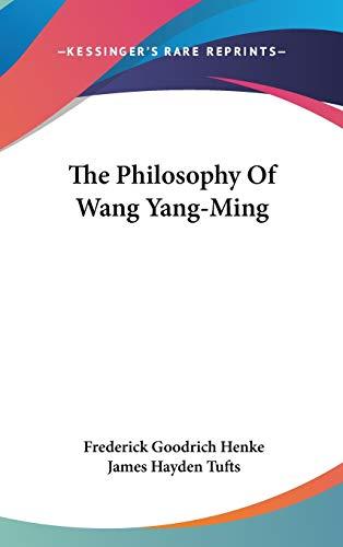 9780548106167: The Philosophy Of Wang Yang-Ming
