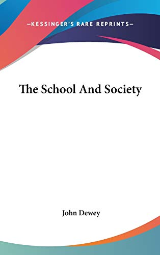 9780548107133: The School and Society