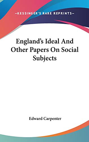 9780548107171: England's Ideal And Other Papers On Social Subjects