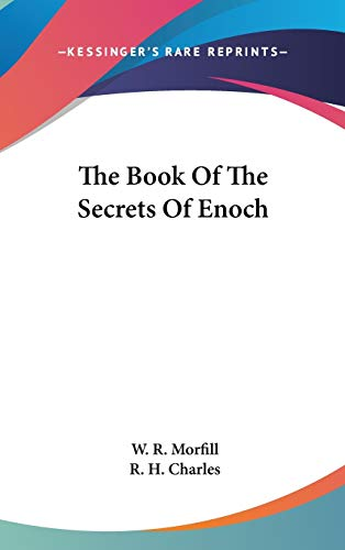 9780548107980: The Book Of The Secrets Of Enoch