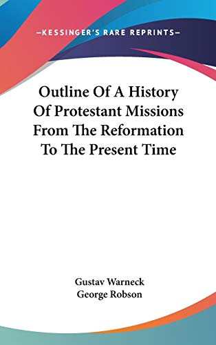 9780548109977: Outline of a History of Protestant Missions from the Reformation to the Present Time